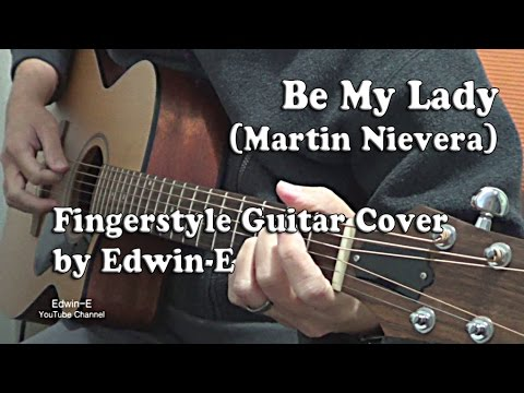 Guitar guitar cover with tabs : Be My Lady (Martin Nievera) Fingerstyle Guitar Cover (free TABS ...