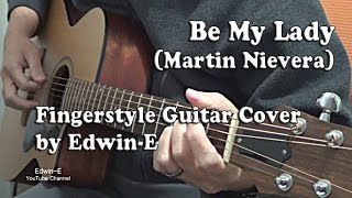 Be My Lady (Martin Nievera) Fingerstyle Guitar Cover (free TABS)