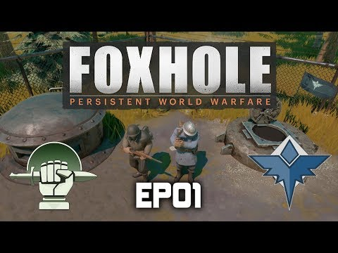 Foxhole | EP01 | Defending the last Bastion