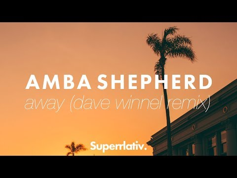 Amba Shepherd - AWAY (Dave Winnel Remix) Preview OUT NOW