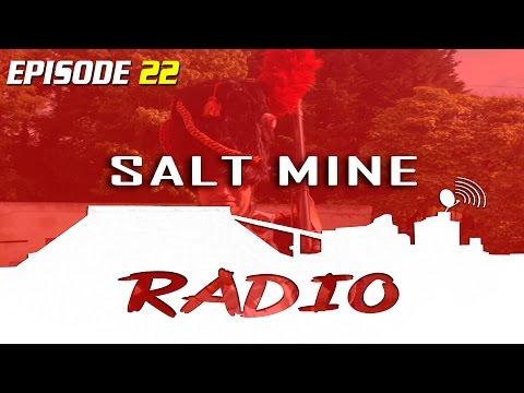 Salt Mine Radio Podcast - 22 New Mexican Uwe Boll