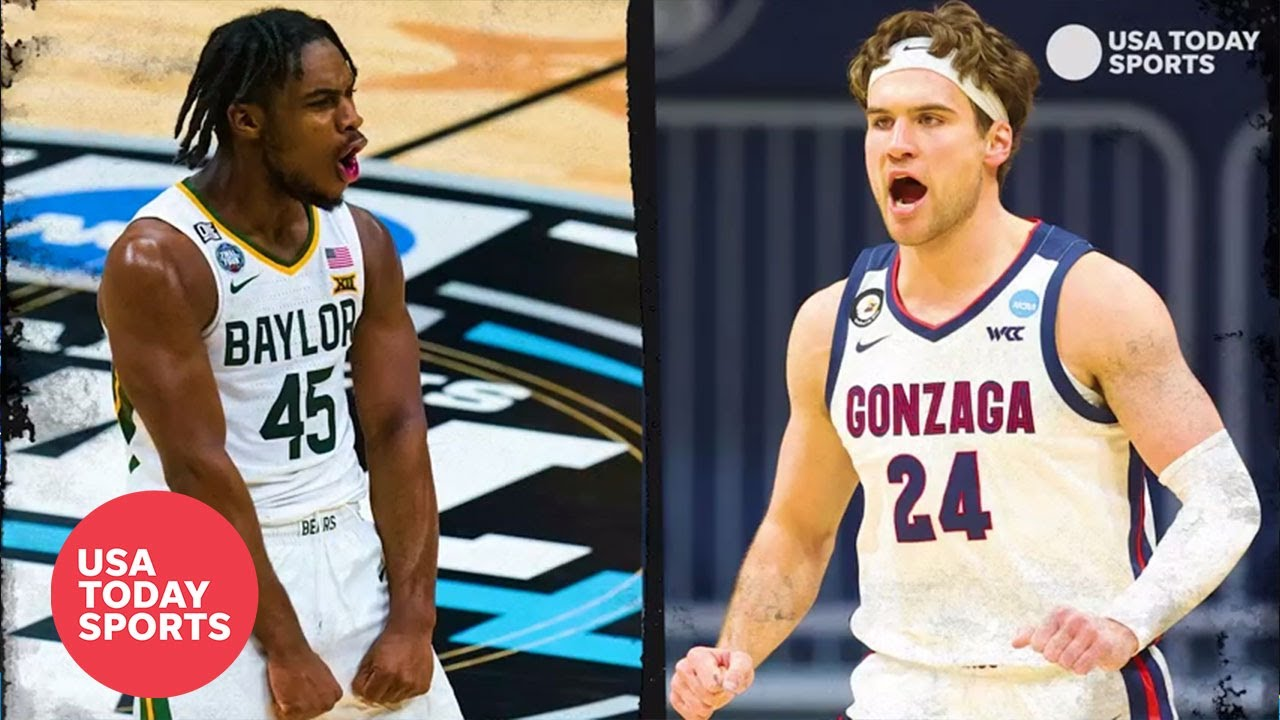 Baylor vs. Gonzaga for men's national title looking like classic ...
