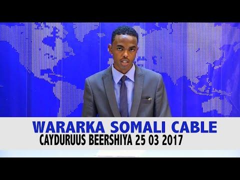 WARKA SOMALI CABLE IYO CAYDURUUS BEERSHIYA 25 03 2017