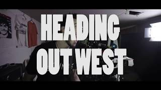 TURNAWAYS - Heading Out West (OFFICIAL MUSIC VIDEO)