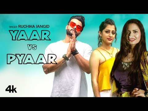 Yaar Vs Pyaar (Official Video) Ruchika Jangid | New Haryanvi Songs 2019 | Latest Haryanvi Songs 2019