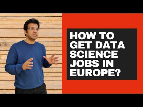 How To Get Data Science Jobs In Europe? | Ep #28