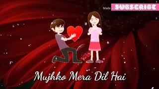 Jaan Se Bhi Pyara Mujhko Mera Dil Hai💝Whatsapp video status