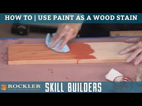How to Use Paint as a Wood Stain | Rockler Skill Builders
