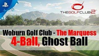 The Golf Club 2 - Woburn Golf Club - The Marquess - Four-ball