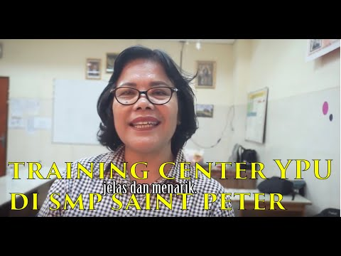 SMP SAINT PETER-KELAPA GADING: YPU TRAINING CENTRE ENTREPRENEURSHIP and MOTIVATION
