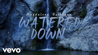 Magdalena Quintana - Watered Down