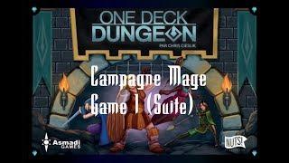 One Deck Dungeon - Campagne Mage - Partie 1 - Grotte du Dragon #2/2