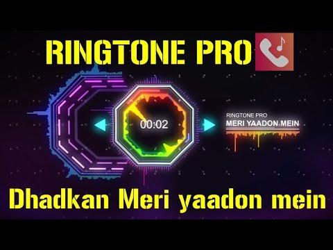 Dhadkan Meri yaadon mein mere khwabon mein || Romantic Ringtone for Mobile || RINGTONE PRO