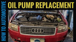 How to Replace the Oil Pump on an Audi A4 1.8 Turbo