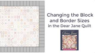 Changing the Size of the Dear Jane Quilt (Video)