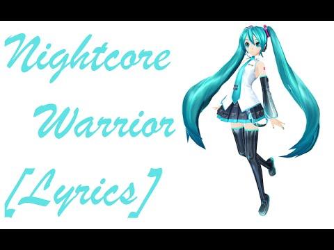 Nightcore - Warrior [Lyrics]