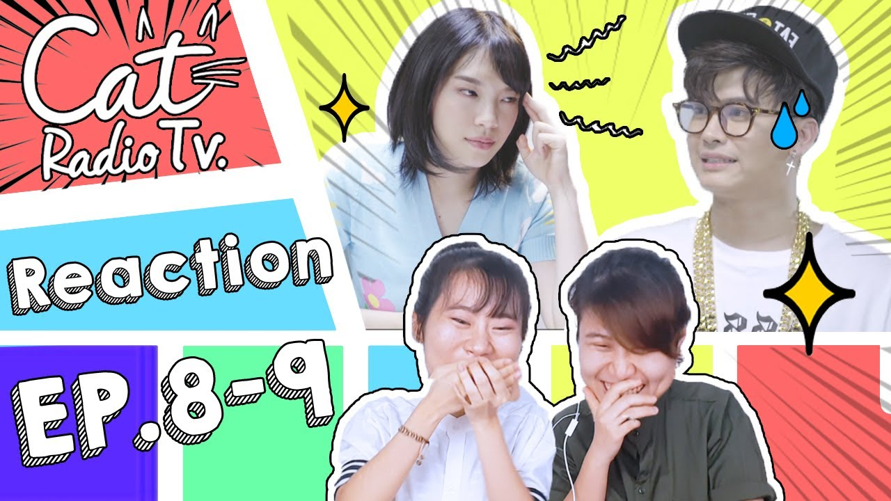 Reaction Cat Radio TV EP.8-9 เฌอปราง feat.นนท์ ธนนท์ The Rapperป่ะคะ?? [IDOL TV EP.79]