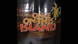 Once on this Island - Come down from the tree