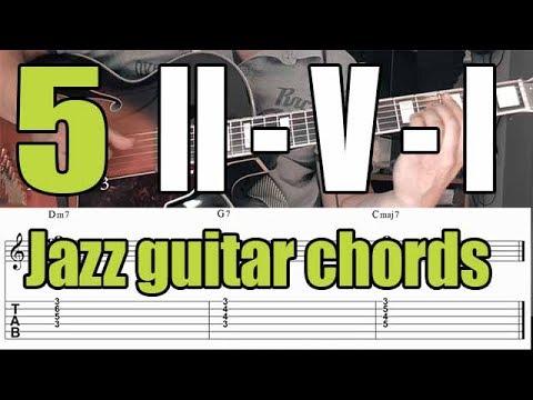 Jazz Guitar Chord Voicings Ii V I Progression 5 Exercises Youtube