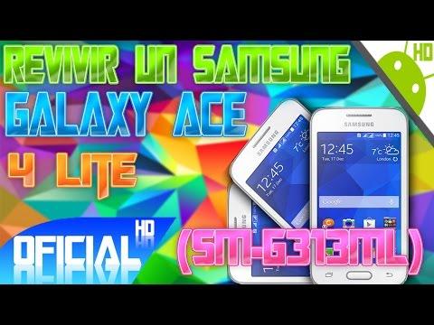 Como Revivir Un Samsung Galaxy Ace 4 LITE (SM-G313ML) - Mayo 2015