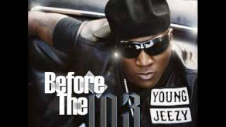 Young Jeezy - Get Crunk Music ft. Slick Pulla