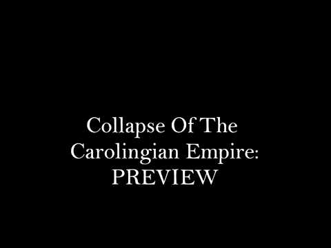 Collapse of the Carolingian Empire: PREVIEW