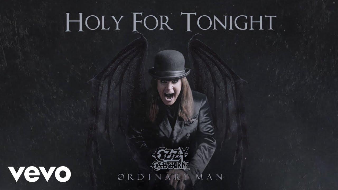 Ozzy Osbourne - Holy For Tonight (Audio)