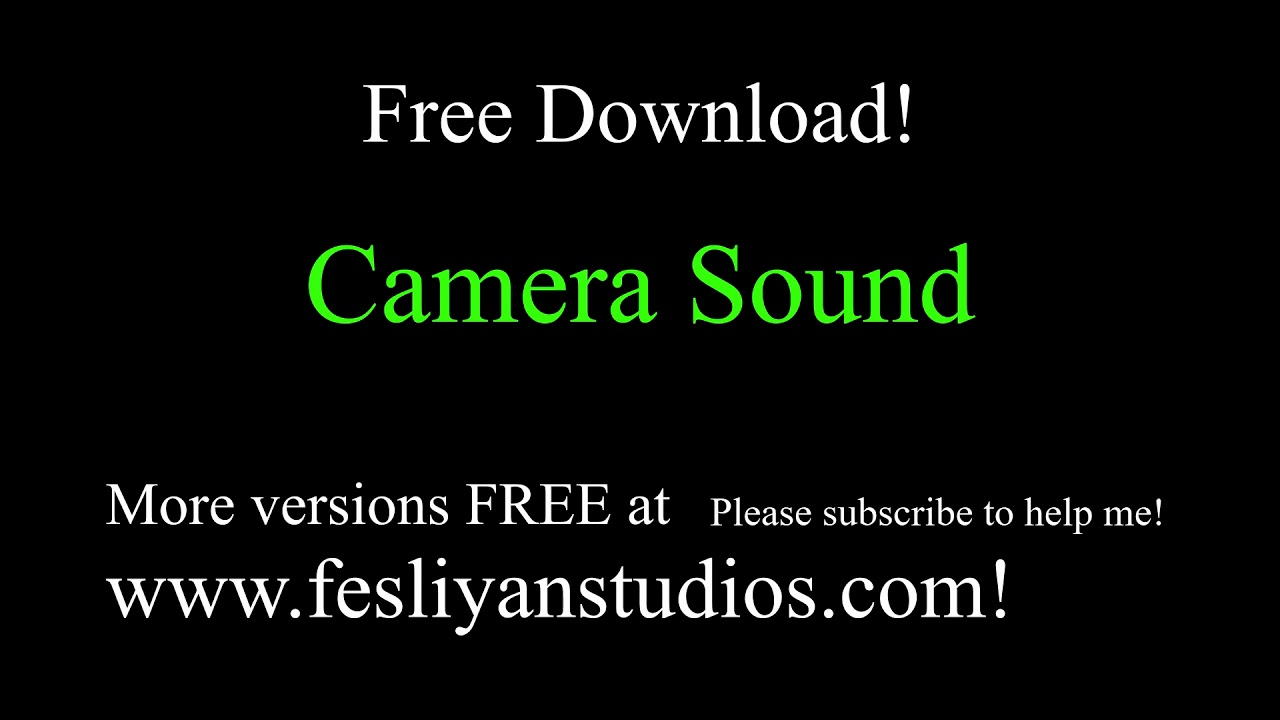 Free Camera Taking Picture Sound Effects | MP3 Download