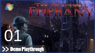 The Blackwell Epiphany DEMO - Pt.1