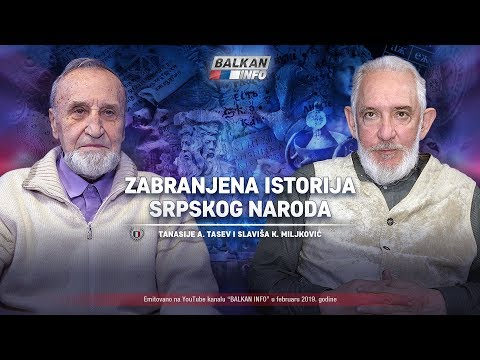 AKTUELNO: Zabranjena istorija srpskog naroda - Tanasije Tasev i Slaviša K. Miljković (26.2.2019)