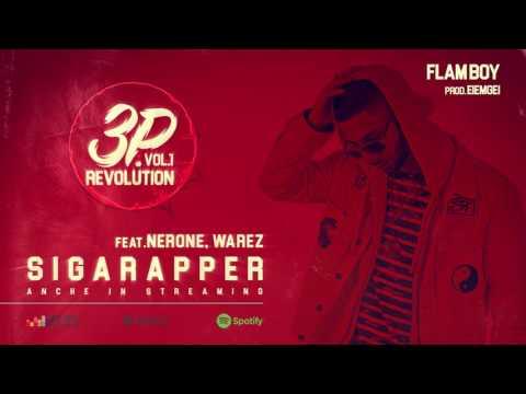 Flam Boy - Sigarapper Feat. Nerone, Warez (Prod. Eiemgei)