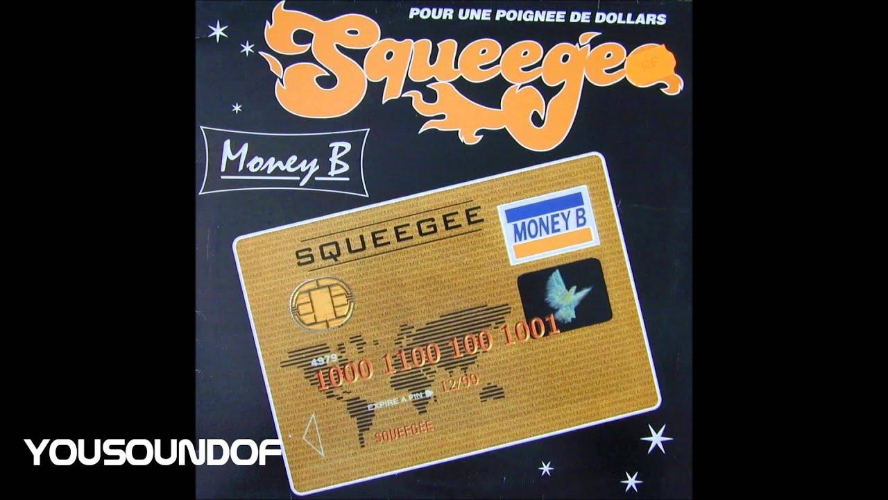 squeegee money b