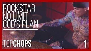Top Chops Drum Cover: Post Malone - Rockstar, G-Eazy - No Limit, Drake - God's Plan