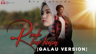 Rindu Luar Biasa Galau Version Eva Yolanda MP3