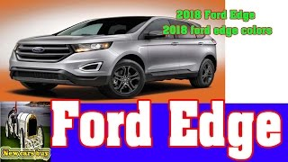 2018 Ford Edge  - 2018 Ford Edge Colors  - New Cars Buy