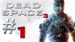 Dead Space 3 Gameplay #1 - Let's Play Dead Space 3 German