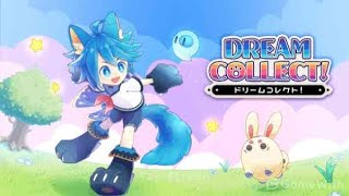 DREAM COLLECT Mobile Gameplay (ドリームコレクト!)