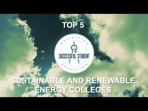 22 Best Sustainable and Renewable Energy Colleges