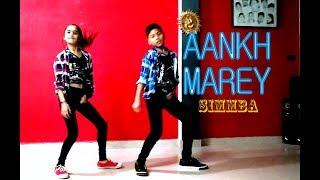 SIMMABA: Aankh Marey | Dance Choreography | Ranveer Singh, Sara Ali Khan | Tanishk Baggchi,Mika,Neha
