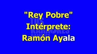 Karaoke Rey Pobre Ramón Ayala