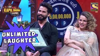 Shahid & Kangana Laugh Endlessly - The Kapil Sharma Show