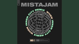 Play When (Inner City Remix)