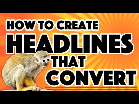 How To Create Headlines That Convert - The One Thing You Must Do To Get More Click-Through Rates