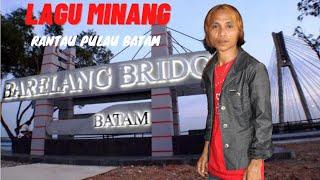 Lagu Minang paling sedih - Rantau Pulau Batam [ Ades Sadewa Terbaru]