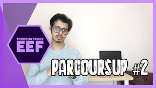 EEF - Qu'est-ce que PARCOURSUP ? #2