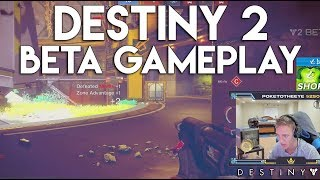 Destiny 2 PC Beta Gameplay! - With Summit1G, Shroud, and Chad