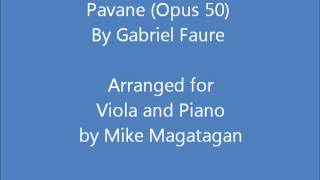 """Pavane"" (Opus 50) for Viola and Piano"