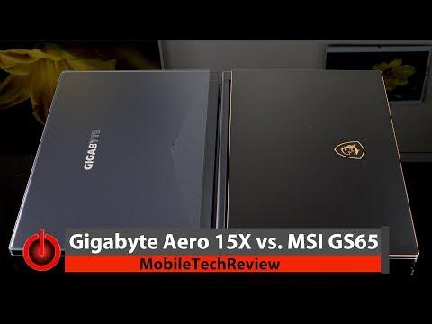 Gigabyte Aero 15X vs. MSI GS65 Stealth Thin Smackdown- Light & Classy Gaming Laptops