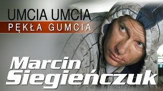 Marcin Siegieńczuk - Umcia umcia pękła gumcia (Oficjalny teledysk)