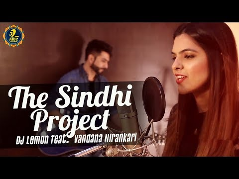 The Sindhi Project | Alaye Jey Chamey Razi | DJ Lemon feat. Vandana Nirankari | Sindhi Songs 2019
